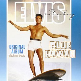 Blue Hawaii (Original Album Plus Bonus Tracks)
