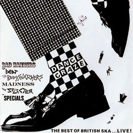 Dance Craze - The Best Od British Ska...Live!