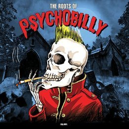 The Roots of Psychobilly (2 CD)