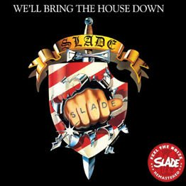 We'll Bring The House Down (Remastered + Bonus tracks)