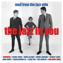 The Jazz In You (Mod From The Jazz Side) (2 CD)