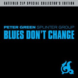 Blues Don't Change (2LP)