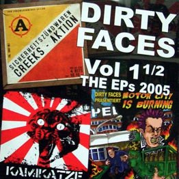 Dirty Faces vol. 1 1/2 - The EP's 2005