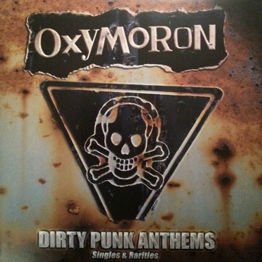 Dirty Punk Anthems - Singles & Rarities (2 LP)
