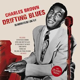 Drifting Blues: His Underrated 1957 Long Play (Plus 15 Bonus Tracks)