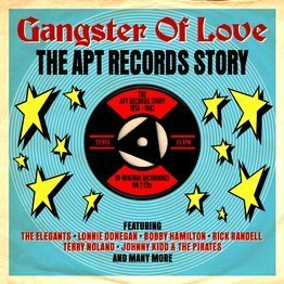 Gangster Of Lover: The Apt Records Story 1958-1962 (2 CD)