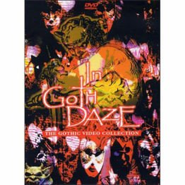 In Goth Daze - The Gothic Video Collection