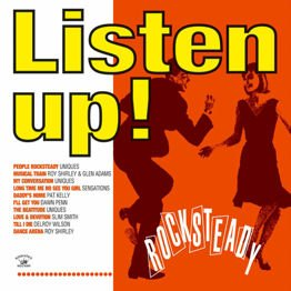Listen Up! Rocksteady