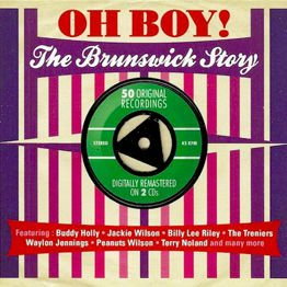 Oh Boy! - The Brunswick Story (2 CD)