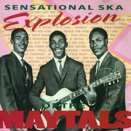 Sensational Ska Explosion Of the Maytals