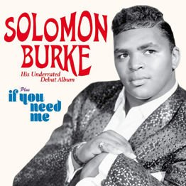 Solomon Burke / If You Need me (Plus 6 Bonus Tracks)