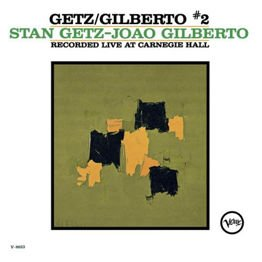 Stan Getz - Jao Gilberto (Live at Carnegie Hall)