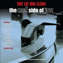 That Cat Was Clean! Mod Jazz (2 LP)