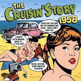 The Cruisin' Story 1958 (2 CD)