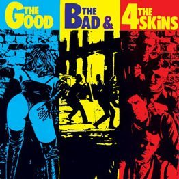 The Good The Bad & The 4 Skins (180 g.)