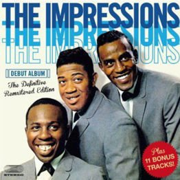 The Impressions (+ 11 Bonus tracks)