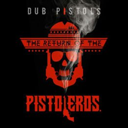 The Return Of the Pistoleros