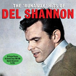"The'Runaway"" Hits Of  Del Shannon - 36 Original Classics 1960-1965 (2CD)"