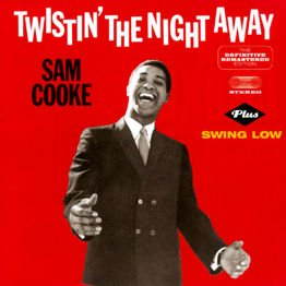 Twistin' The Night Away / Swing Low
