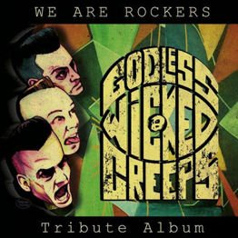 We Are Rockers - Godless Wicked Creeps Tribute Album