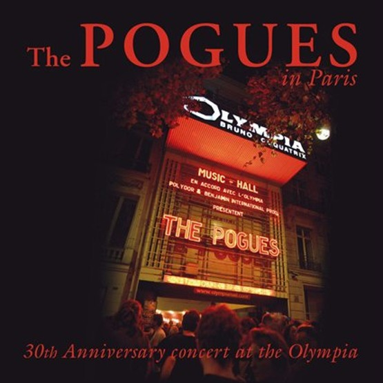 The Pogues in Paris - 30th Anniversary Concert At The Olympia (2 CD)
